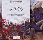 pub de 1356 LA DEFAITE DU ROY JEAN II LE BON A LA BATAILLE DE POITIERS