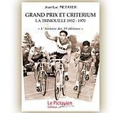 pub GRAND PRIX ET CRITERIUM-LA TRIMOUILLE 1952-1970 J.L. METAYER