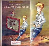 pub LE SECRET D'ARCHIBALD - JEUNESSE